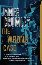 The wrong case : a novel