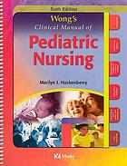 Wong's clinical manual of pediatric nursing