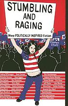 Stumbling and raging : more politically inspired fiction