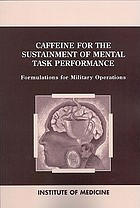 Caffeine for the sustainment of mental task performance : formulations for military operations