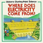 Where does electricity come from?