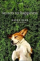Secrets to happiness : a novel
