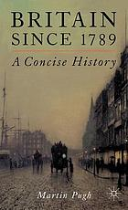 Britain since 1789 : a concise history