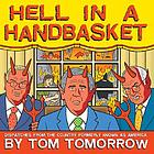 Hell in a handbasket : dispatches from the country formerly known as America