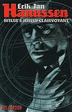 Erik Jan Hanussen : Hitler's Jewish clairvoyant