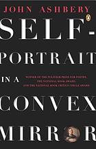 Self-portrait in a convex mirror : poems