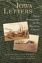Iowa letters : Dutch immigrants on the American frontier