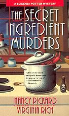 The secret ingredient murders : a Eugenia Potter mystery