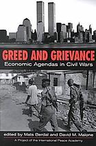 Greed & grievance : economic agendas in civil wars