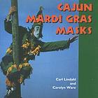 Cajun Mardi Gras masks
