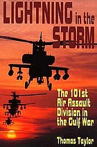 Lightning in the storm : the 101st Air Assault Division in the Gulf War