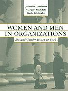 Women and men in organizations : sex and gender issues at work