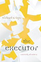 The executor : a comedy of letters