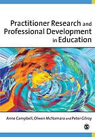 Practitioner research and professional development in educationResearch for professional developmentPractitioner research and professional developmentin eductaion