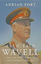 Wavell : the life and times of an imperial servant