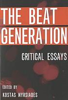 The Beat generation : critical essays