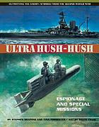 Ultra hush-hush : espionage and special missions