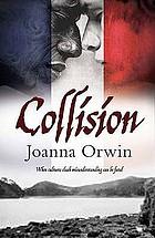 Collision : Joanna Orwin