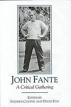 John Fante : a critical gathering