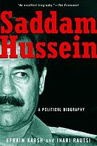 Saddam Hussein : a political biography