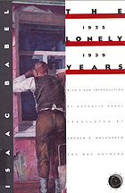 Isaac Babel : the lonely years, 1925-1939 ; unpublished stories and private correspondence.