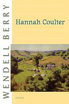 Hannah Coulter : a novel