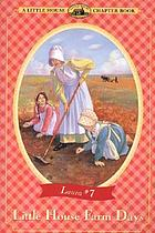 Little house farm days : adapted from the Little house books by Laura Ingalls Wilder