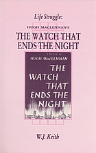 Life struggle : Hugh MacLennan's The watch that ends the night