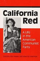 Dorothy Healey remembers : a life in the American Communist Party