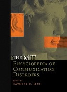 The MIT encyclopedia of communication disorders