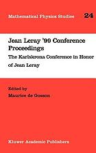 Jean Leray '99 Conference proceedings : Karlskrona conference in honor of Jean Leray