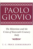 Paolo Giovio : the historian and the crisis of sixteenth-century Italy