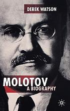 Molotov : a biography