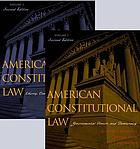 American constitutional law : essays, cases, and comparative notes