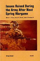 Issues raised during the Army after next spring wargame