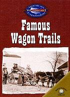 Famous wagon trails