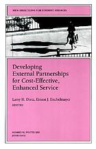Developing external partnerships for cost-effective, enhanced service