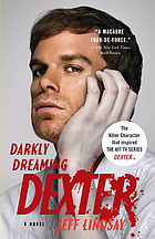Darkly dreaming Dexter : a novel