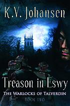 Treason in Eswy