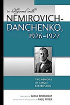 In Hollywood with Nemirovich-Danchenko, 1926-1927 : the memoirs of Sergei Bertensson