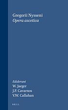 Gregorii Nysseni Opera