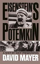 Sergei M. Eisenstein's Potemkin : a shot-by-shot presentation