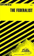 The Federalist : notes ...