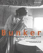 Bunker Museum of Contemporary Art, Kinmen Island : a permanent sanctuary for art in a demilitarized zone