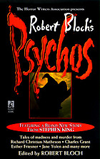 The Horror Writers Association presents Robert Bloch's psychos