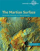 The Martian surface : composition, mineralogy, and physical properties