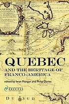 Québec and the heritage of Franco-America