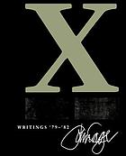 X : writings '79-'82