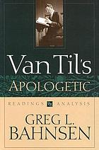 Van Til's apologetic : readings and analysis
