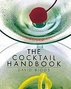 The cocktail handbook